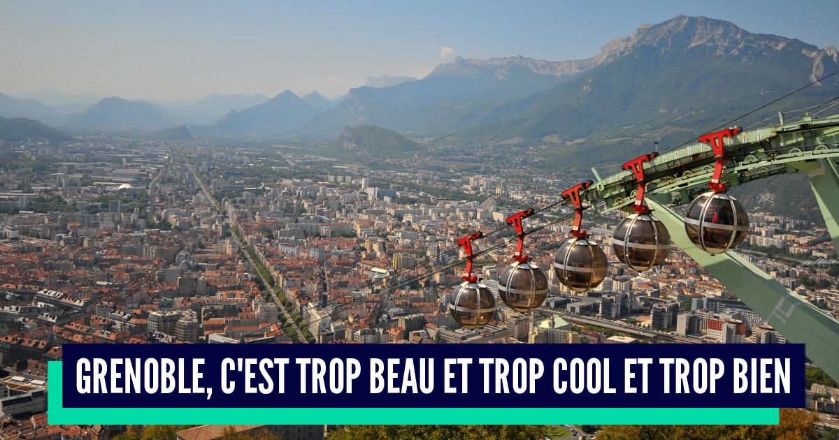 Top 10 des raisons de penser que Grenoble est la meilleure ville de France, VIVE GRENOBLE !