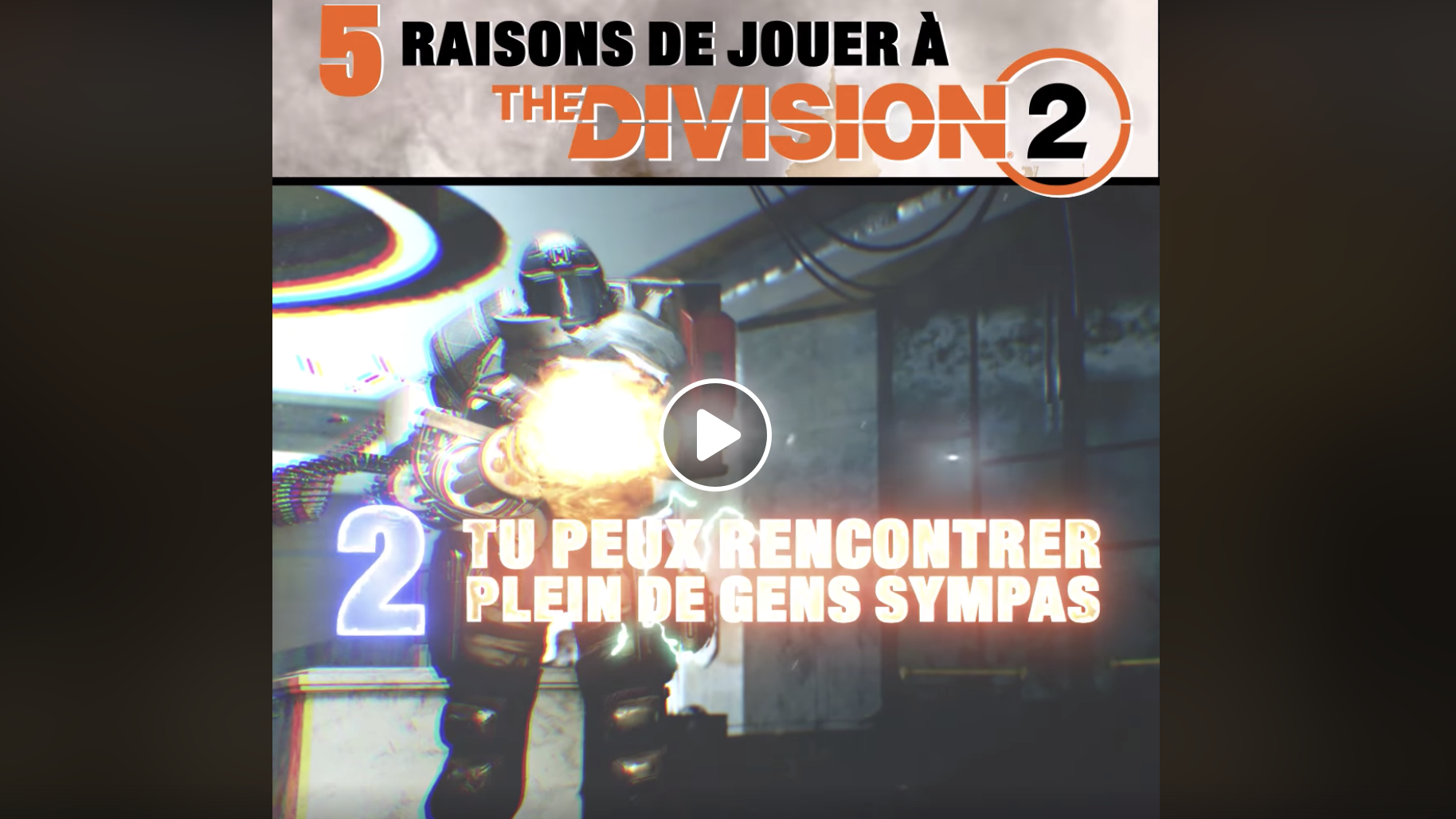 5 raisons de jouer à « The Division 2 »