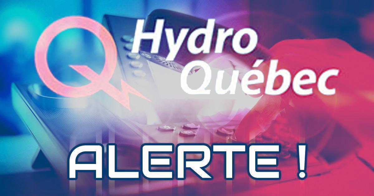Hydro-Québec met en garde les Québécois contre cette dangereuse fraude qui prend de l'ampleur.
